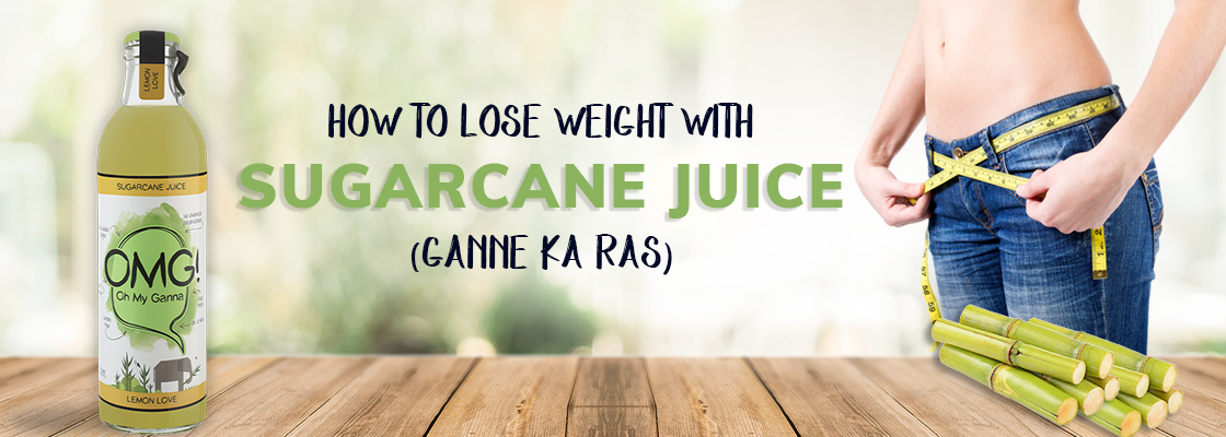 How to lose weight with sugarcane juice (ganne ka ras)