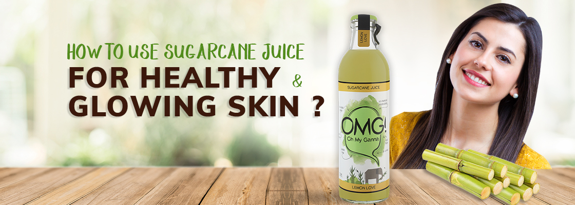 How to use sugarcane juice for healthy & glowing skin?